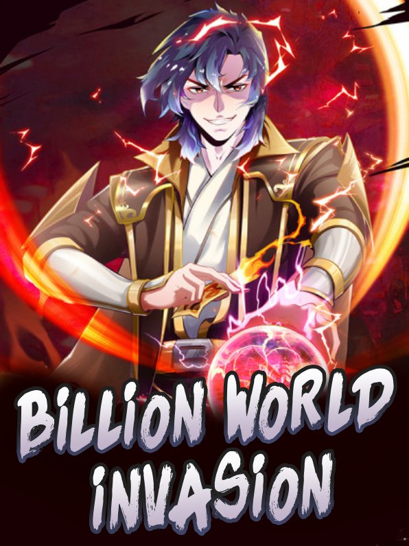Billion World Invasion