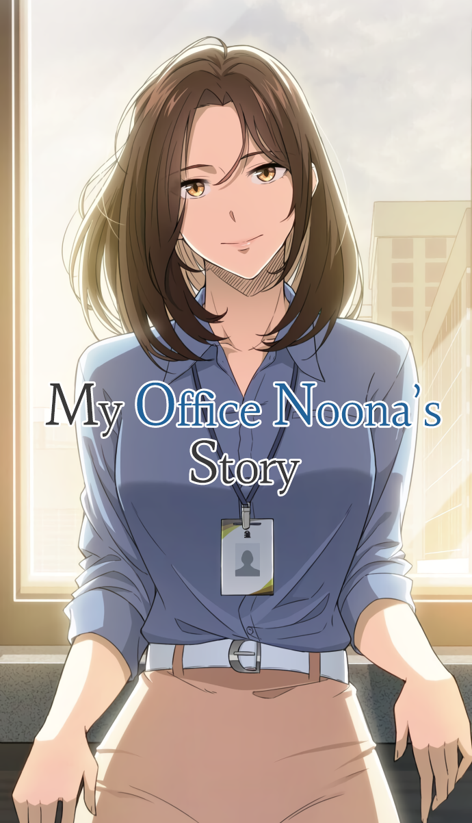 My Office Noona's Story